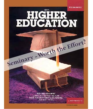 LDS Seminary – Worth the Effort?
