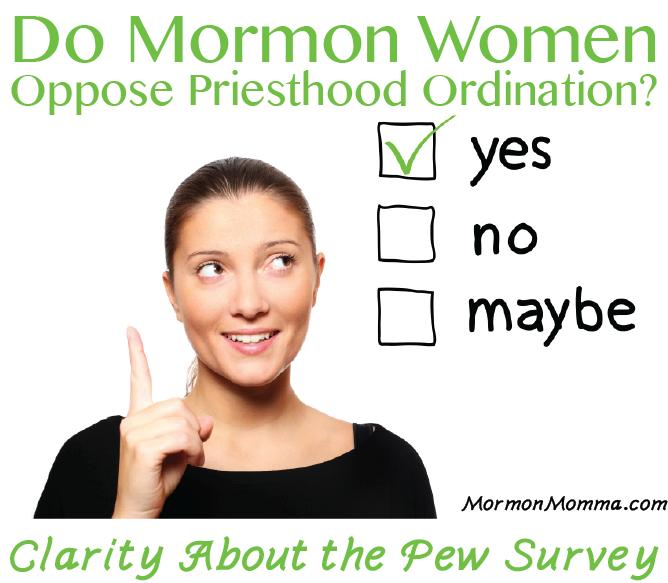 Do Mormon Women Oppose Priesthood Ordination?