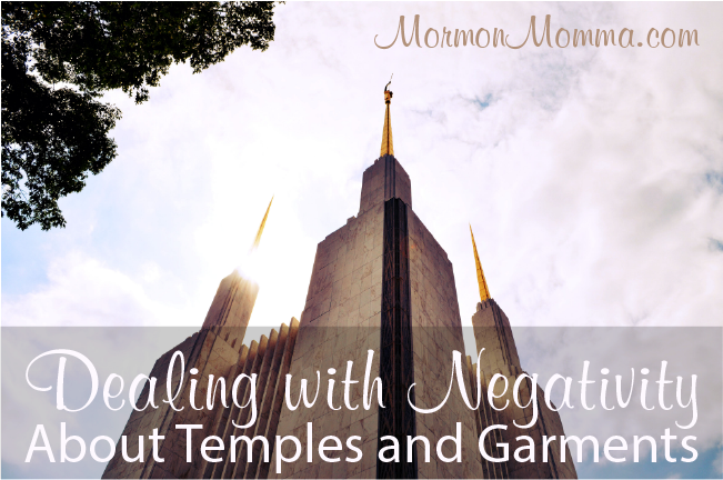 Dealing with Negativity About Temples and Garments