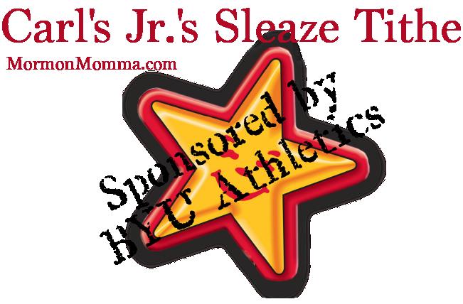 Carl's Jr.'s Sleaze Tithe