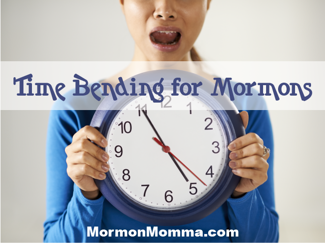 Time Bending for Mormons