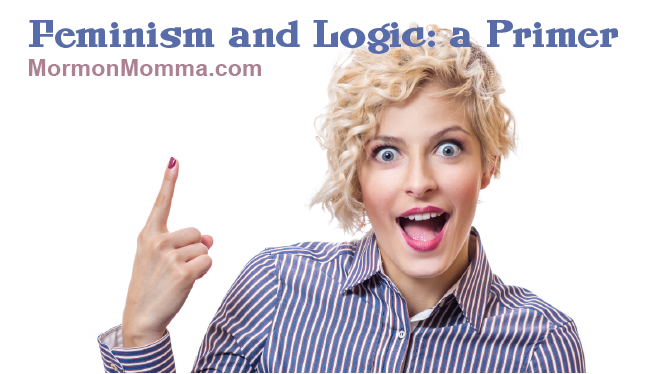 Feminism and Logic: a Primer